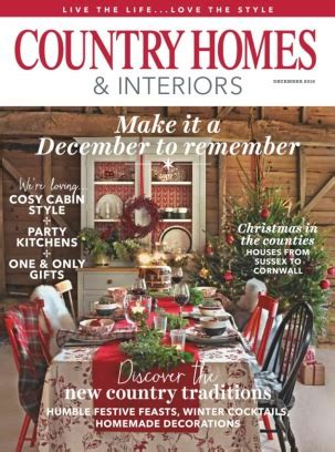 country homes and interiors christmas country homes interiors magazine december 2016 issue