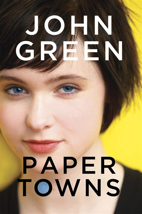 libro the day i became paper towns literary livewire