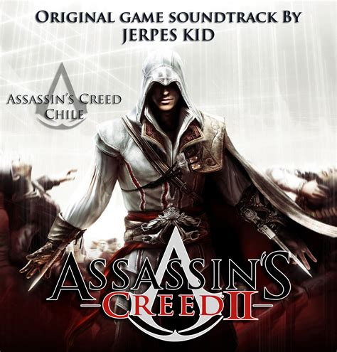 todos los ost de assassin s creed assassin s creed chile