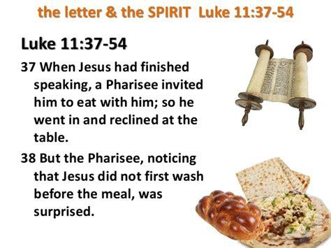 Of The Letter And The Spirit 11 16 The Letter The Spirit Luke 11 37 54