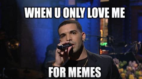 New Drake Memes - i m more than just a number i doubt you by drake like