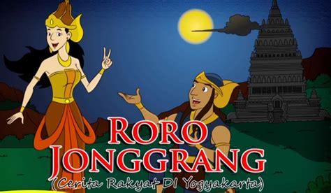 Buku Ceritra Rakyat Rara Jonggrang rakyat roro jonggrang dan asal mula terciptanya candi prambanan lengkap dengan
