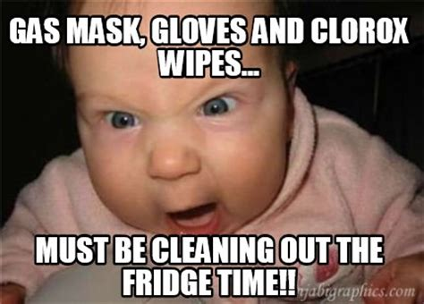 Fridge Meme - meme creator gas mask gloves and clorox wipes must