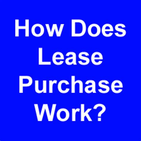 how does lease purchase work rent to own homes lease