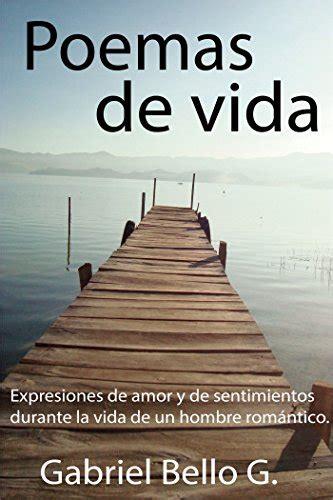 reflexiones de un hombre edition books poemas de vida expresiones de y de sentimientos