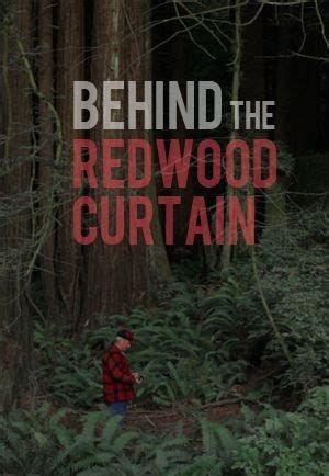 behind the redwood curtain behind the redwood curtain 2013 moviemeter nl