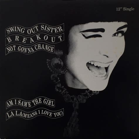 breakout swing out sister swing out sister breakout am i same the girl polygram