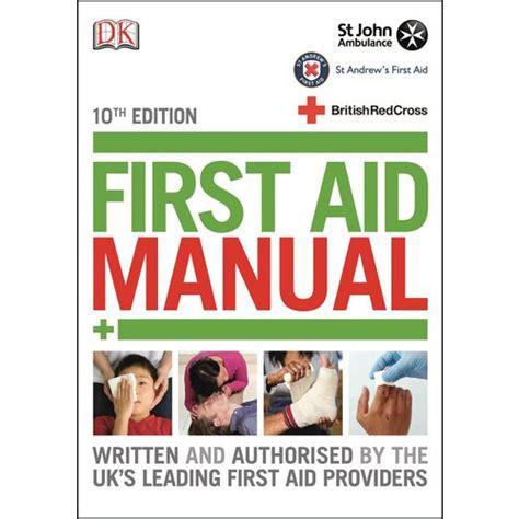 First Aid Manual 10th Edition First Aid Literature