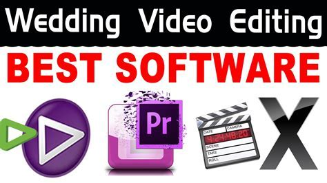 How Select Best Video Editing Software for Wedding   YouTube