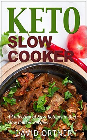 keto crockpot keto crockpot cookbook keto cooker cookbook for beginners keto for beginners guide keto cooking books keto cooker a collection of easy ketogenic diet