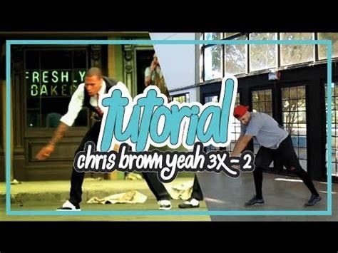 dance tutorial yeah 3x tutorial chris brown yeah 3x dance choreography