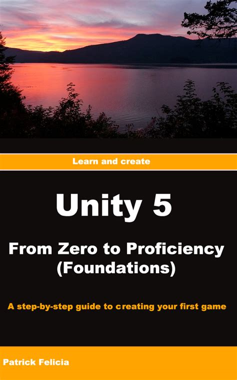 unity tutorial for beginners pdf unity books learn to create games