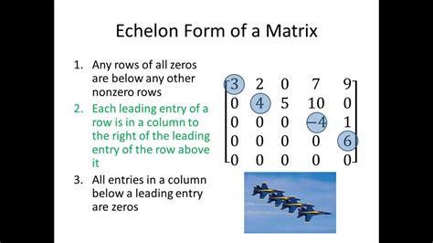 elementary linear algebra echelon form of a matrix part 1 youtube