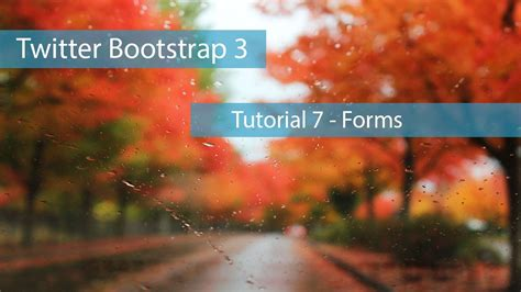 bootstrap tutorial from scratch twitter bootstrap 3 tutorial 7 forms creating website