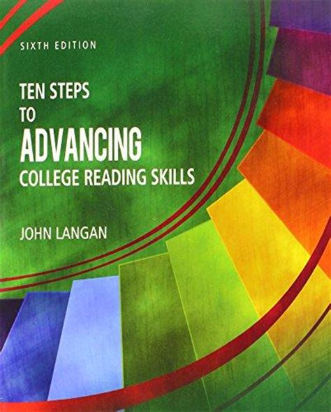 ten steps to advancing college reading skills ten steps to advancing college reading skills 6th edition