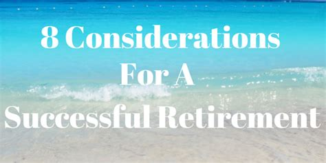 retirement retirement planning and income planning for successful retirement living and sustainable retirement income books 8 considerations for a successful retirement financial