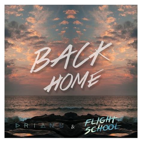 back home with flight school by drianu free listening