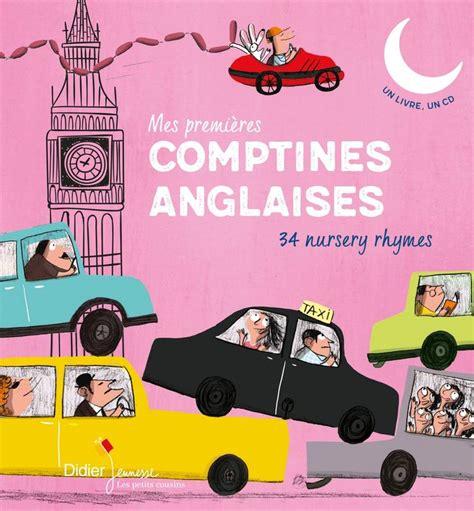 libro les petits cousins mes livre mes premi 232 res comptines anglaises 233 dition 2017 loric jeanette didier jeunesse les