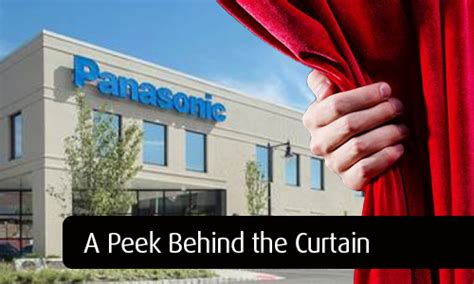 peek behind the curtain a peek behind the curtain a visit to panasonic s