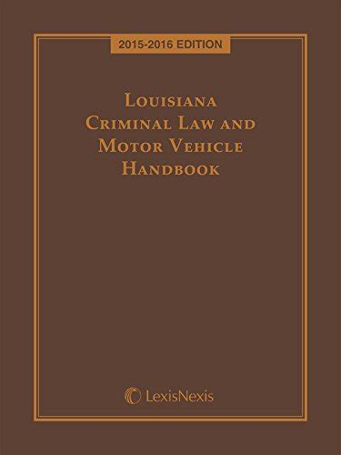 Louisiana Criminal Search Louisiana Criminal And Motor Vehicle Handbook
