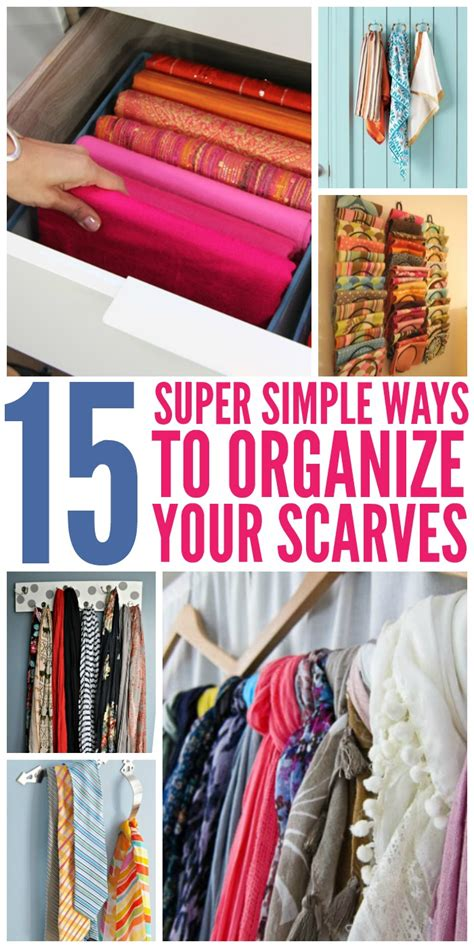 Easy Ways To Organize Your Closet by 15 Simple Ways To Organize Scarves