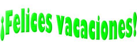 imagenes felices vacaciones para imprimir los peques en segundo felices vacaciones