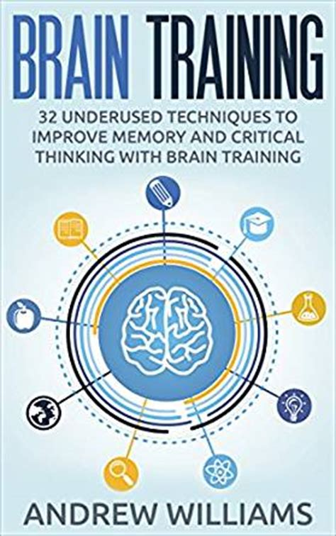 brain 32 underused techniques to