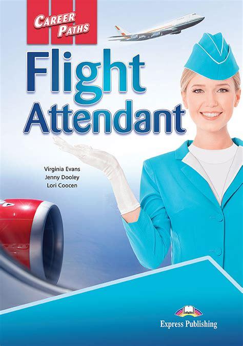 flight attendant joe books career paths flight attendant for specific