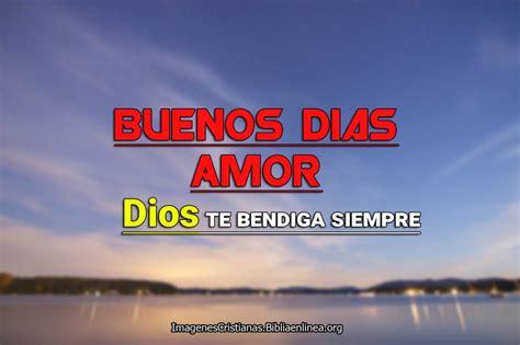 imagenes de amor de buenos dias cristianas im 225 genes cristianas de buenos d 237 as amor