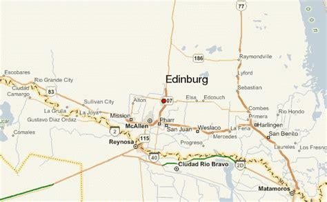 map of edinburg texas edinburg location guide