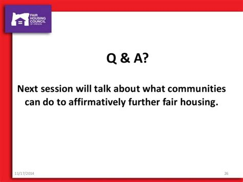 affirmatively furthering fair housing affirmatively furthering fair housing 2014 re conference