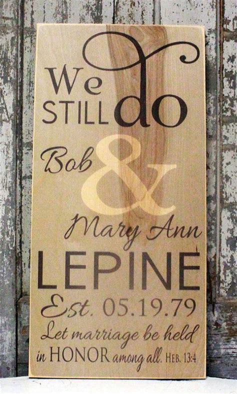 vow renewal we still do sign anniversary gift vintage wedding personalized wedding sign