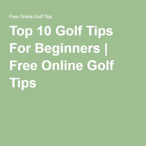 how to play golf for beginners a guide to learn the golf etiquette clubs balls types of play a practice schedule books top 10 golf tips for beginners free golf tips