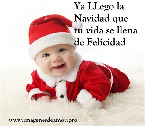 imagenes graciosas llego navidad imagenes bebes navide 241 os con frases para navidad