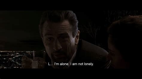 film quotes heat alone but not lonely quotes quotesgram