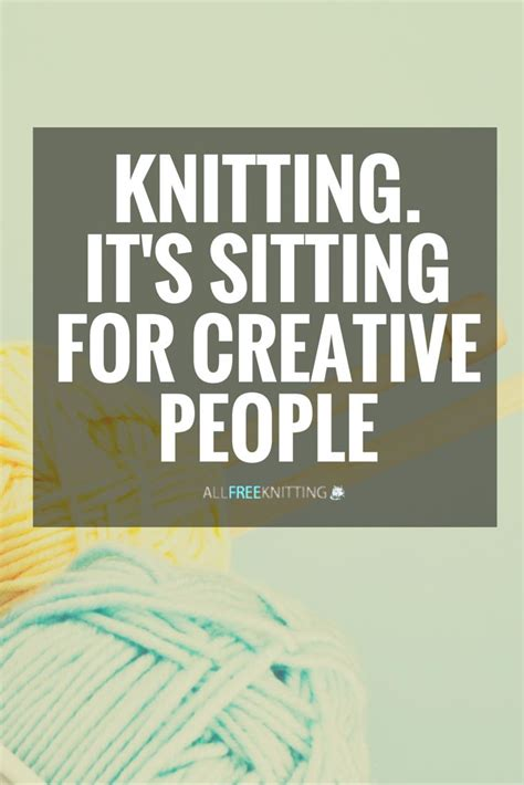 knitting quotes 414 best knitting hilarious sayings images on