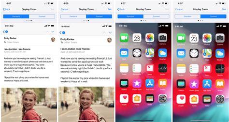 la funzione display zoom ritorna su iphone xs max iphone italia