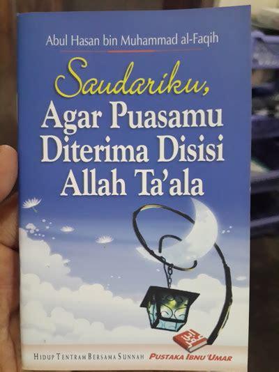 Buku Kitab Akibat Makanan Yang Haram buku saku saudariku agar puasamu di terima di sisi allah toko muslim title