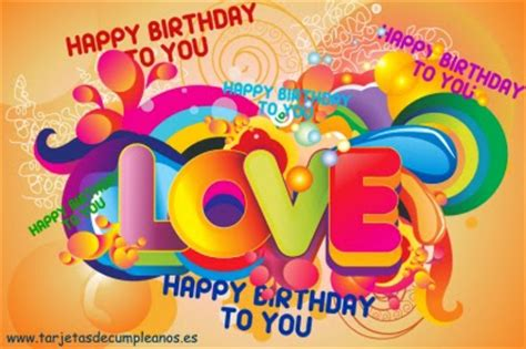 imágenes de happy birthday to you tarjeta de cumple con happy birthday to you y love ツ