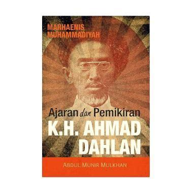blibli sejarah jual ajaran dan pemikiran k h ahmad dahlan by abdul munir