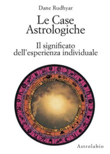 le astrologiche le astrologiche il significato dell esperienza