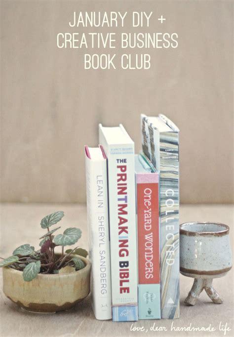Diy Mba Books by January Diy Creative Business Book Club 2016 Dear
