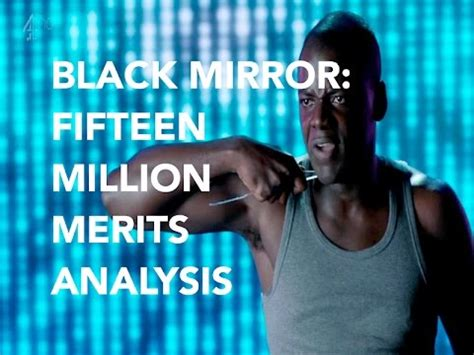 black mirror fifteen million merits song black mirror fifteen million merits analysis youtube