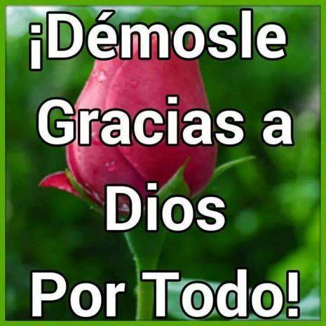 imagenes gracias grupo im 225 genes de agradecimiento a dios y bendiciones para