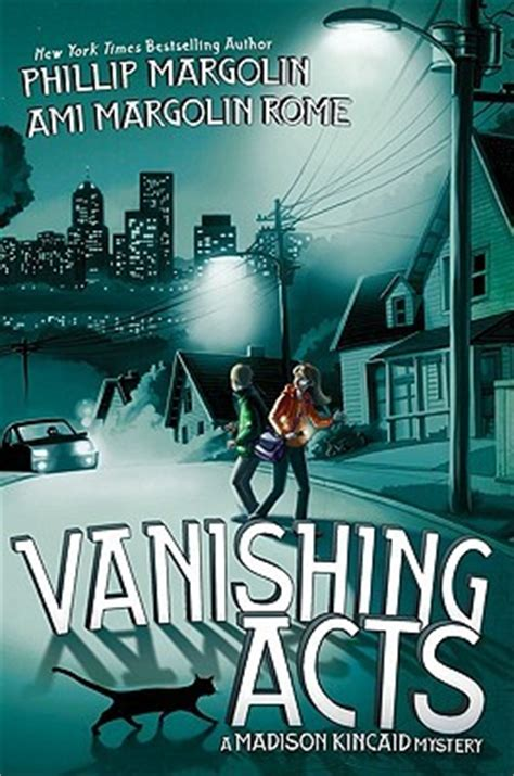 vanishing acts vanishing acts by phillip margolin reviews discussion bookclubs lists