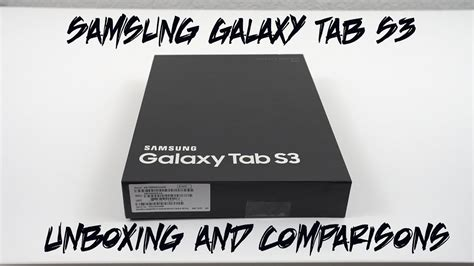 Samsung Tab S3 Indonesia samsung galaxy tab s3 unboxing and size comparisons doovi