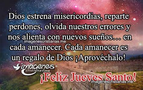 imagenes jueves santo con frases imagenes de feliz jueves y viernes santo con frases