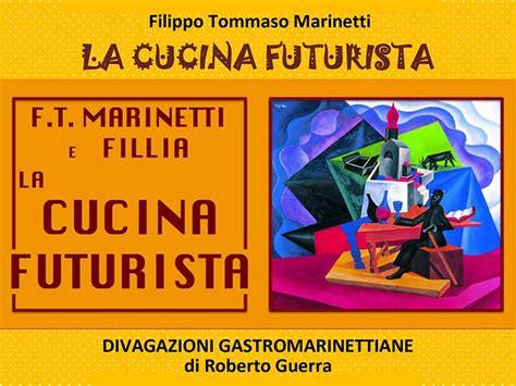 manifesto cucina futurista memorabile la cucina futurista