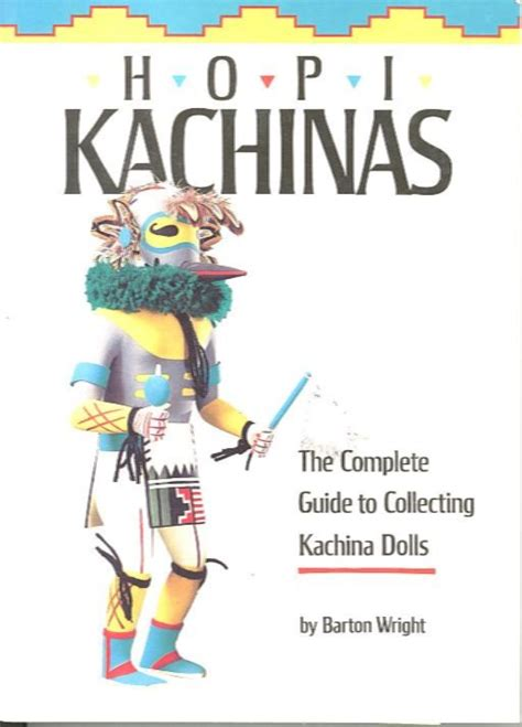 complete guide to sts collecting books hopi kachinas complete guide to collecting kachina dolls