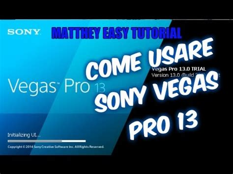 tutorial sony vegas pro 13 crack ita come usare sony vegas pro 13 tutorial ita youtube
